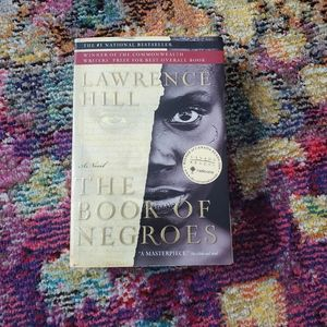 💝2 for $20💝 The Book of Negroes by Laurence Hill